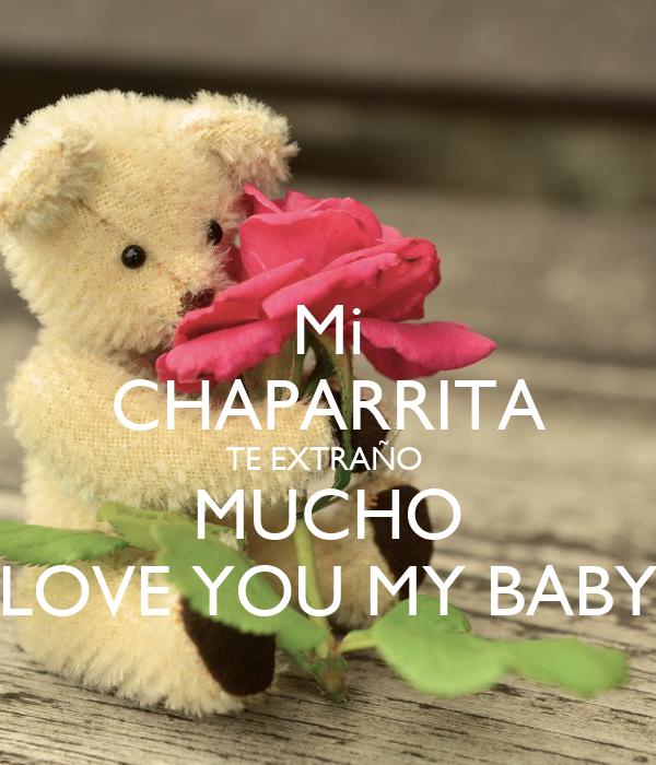 Mi chaparrita te extrao mucho love you my baby poster miguel mi chaparrita te extrao mucho love you my baby altavistaventures Gallery