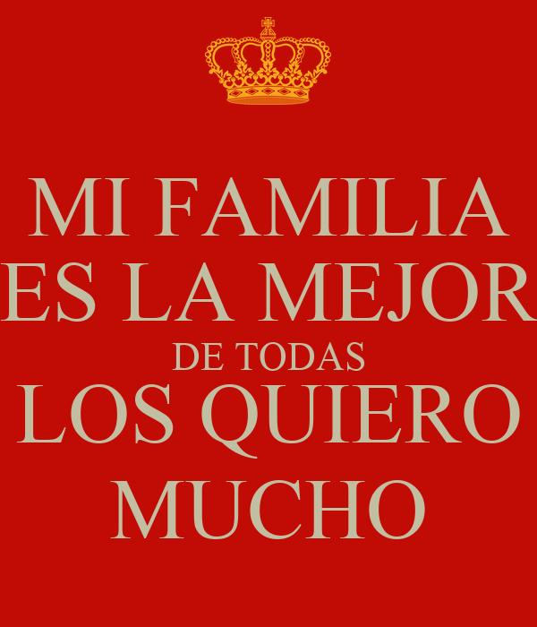 Mi Familia Es La Mejor De Todas Los Quiero Mucho Poster