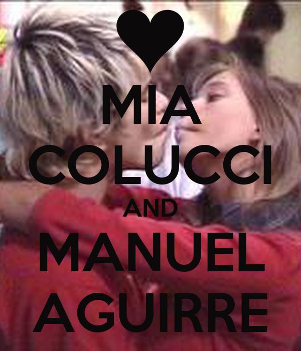 MIA COLUCCI AND MANUEL AGUIRRE