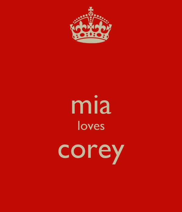 mia loves corey