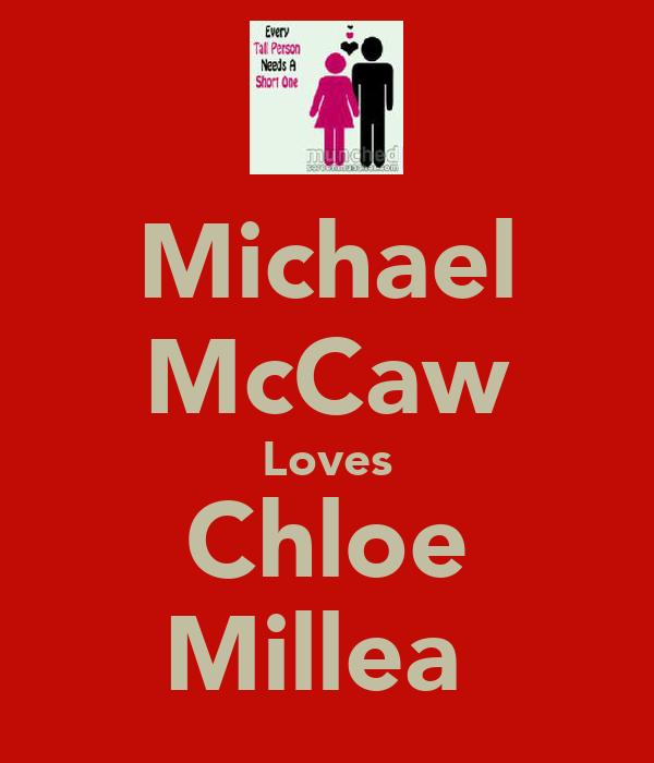 Michael McCaw Loves Chloe Millea
