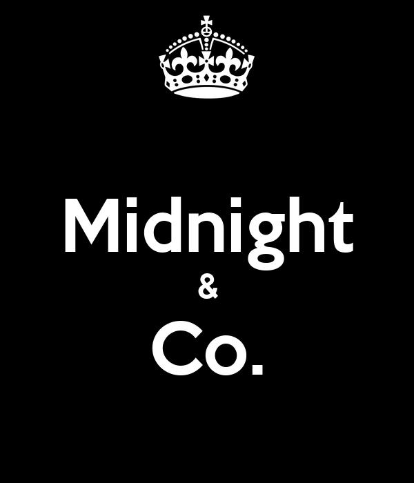 Midnight & Co.