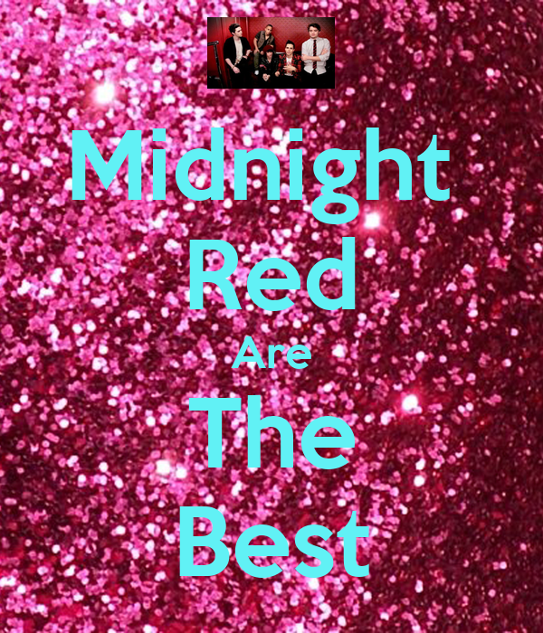 Midnight  Red Are The Best