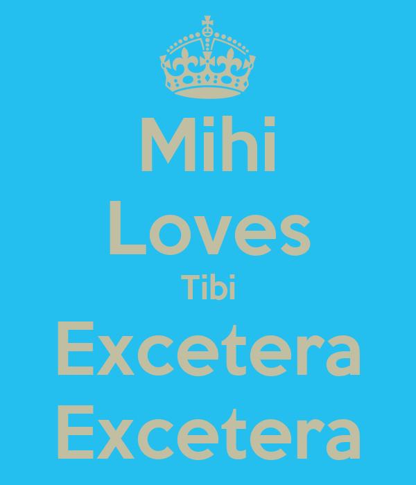 Mihi Loves Tibi Excetera Excetera