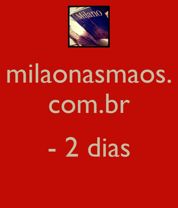 milaonasmaos. com.br  - 2 dias
