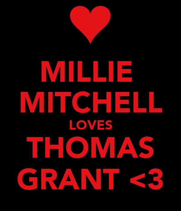 MILLIE  MITCHELL LOVES THOMAS GRANT <3