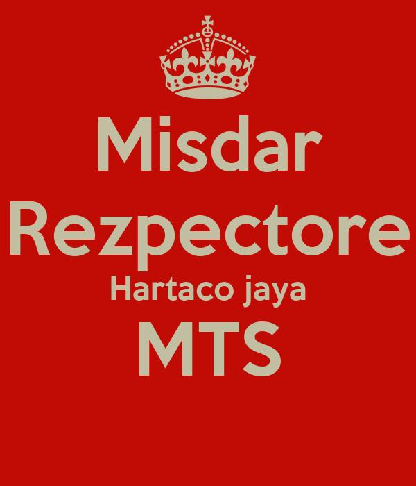 Misdar Rezpectore Hartaco jaya MTS