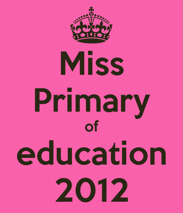 Miss Primary of education 2012