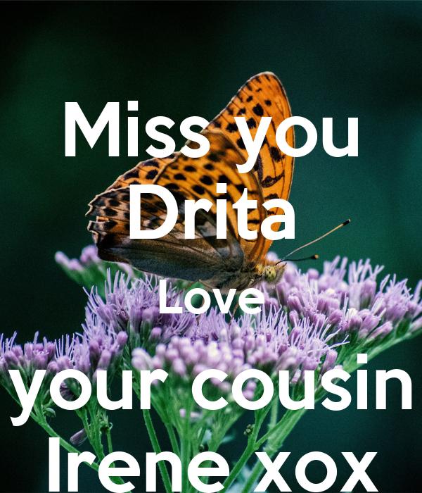 Miss You Drita Love Your Cousin Irene Xox Poster Irene Keep Calm