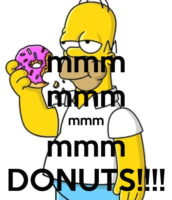 mmm mmm mmm mmm DONUTS!!!! Poster   Tom   Keep Calm-o-Matic