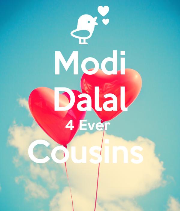 Modi Dalal 4 Ever  Cousins