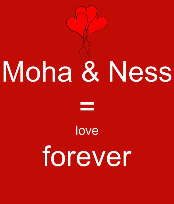 Moha & Ness = love forever