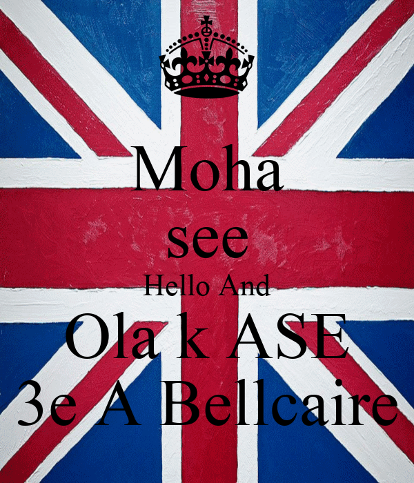 Moha see Hello And Ola k ASE 3e A Bellcaire