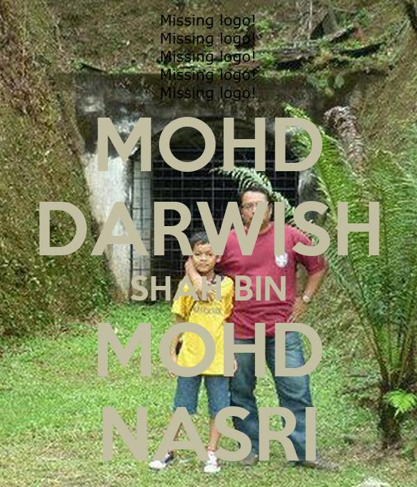 MOHD DARWISH SHAH BIN MOHD NASRI