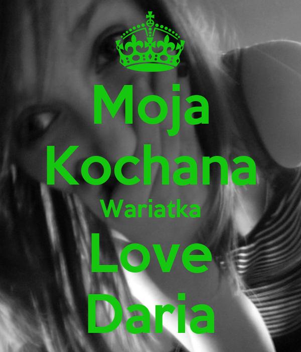 Moja Kochana Wariatka Love Daria