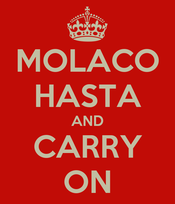 MOLACO HASTA AND CARRY ON