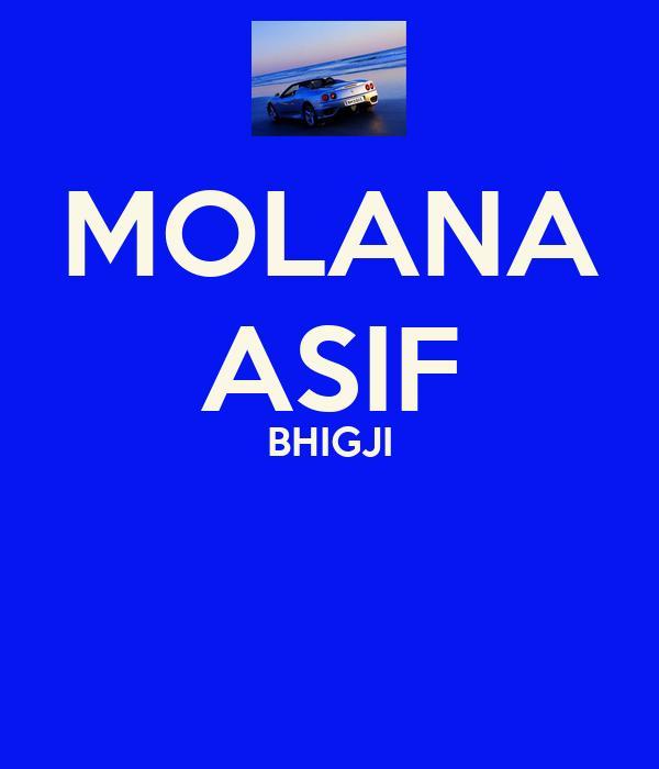 MOLANA ASIF BHIGJI