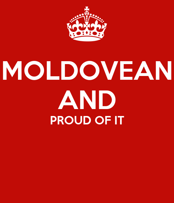 MOLDOVEAN AND PROUD OF IT