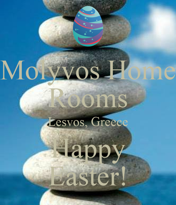 Molyvos Home Rooms Lesvos, Greece Happy Easter!