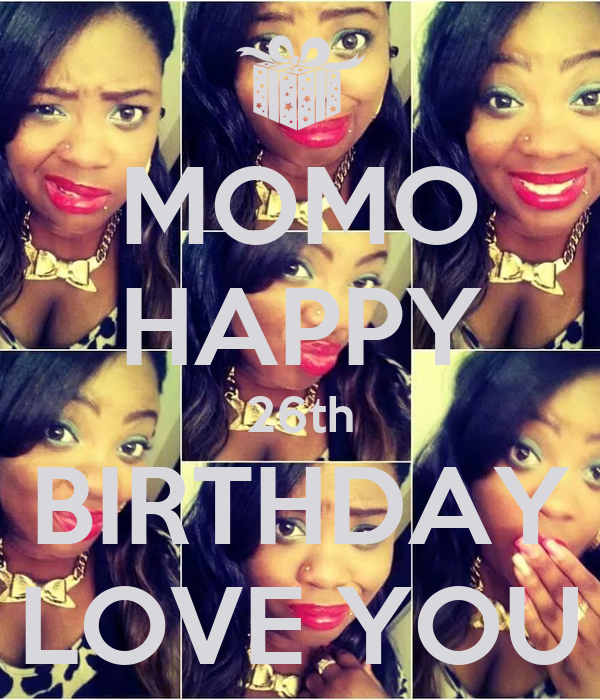 MOMO HAPPY 26th BIRTHDAY LOVE YOU