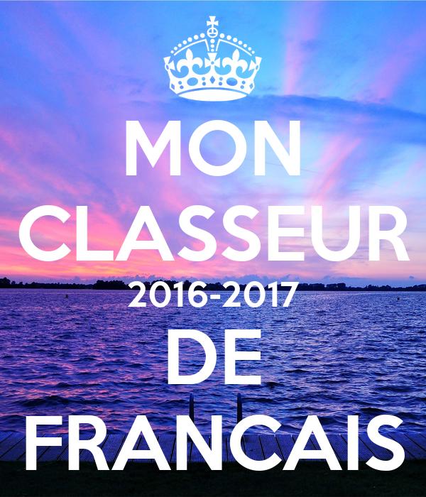 MON CLASSEUR 2016-2017 DE FRANCAIS