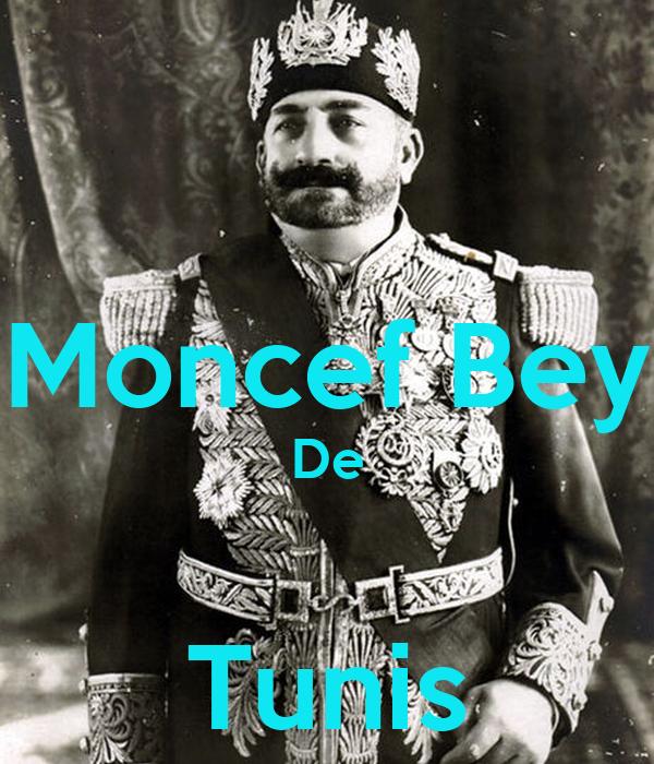 Moncef Bey De  Tunis