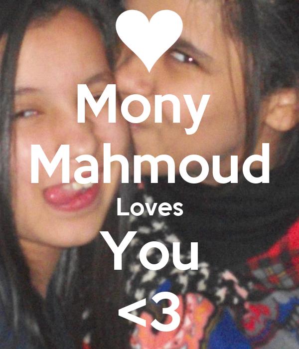 Mony  Mahmoud Loves You <3