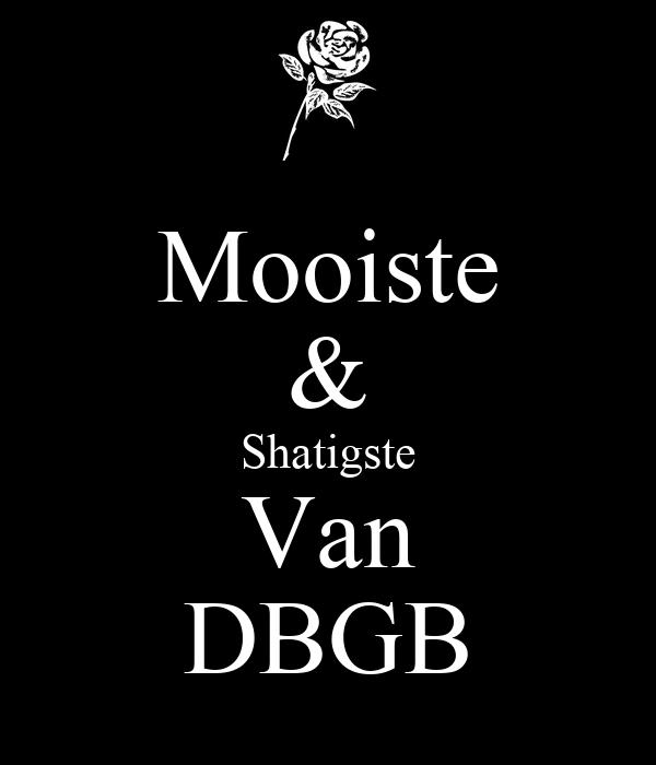 Mooiste & Shatigste Van DBGB