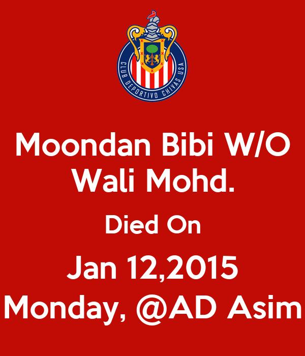 Moondan Bibi W/O Wali Mohd. Died On Jan 12,2015 Monday, @AD Asim