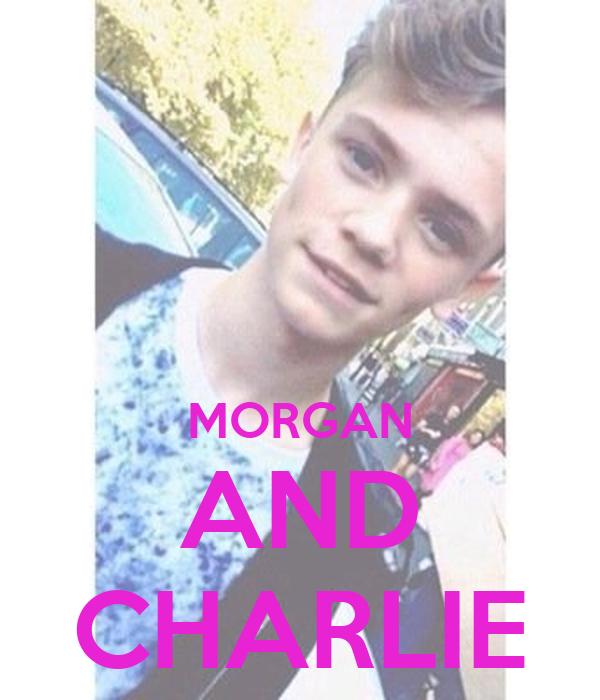 MORGAN AND CHARLIE
