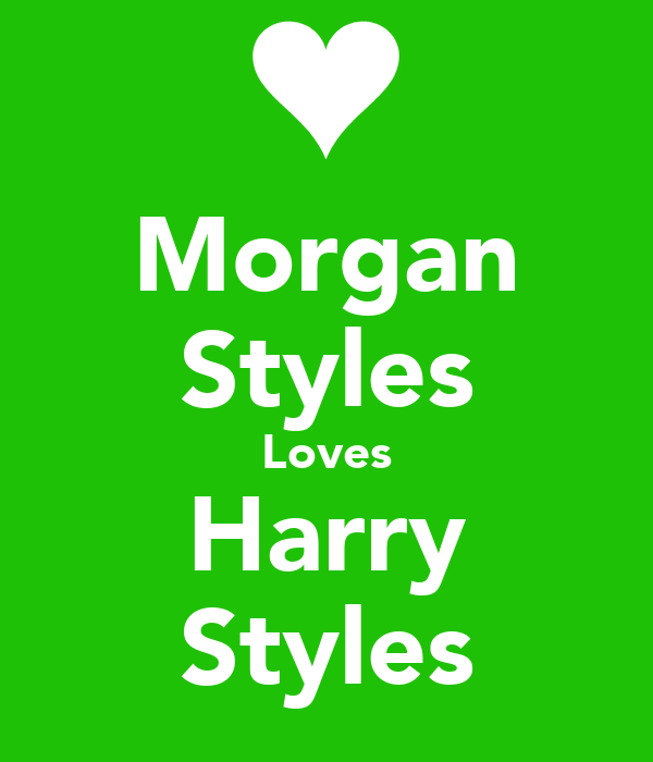 Morgan Styles Loves Harry Styles