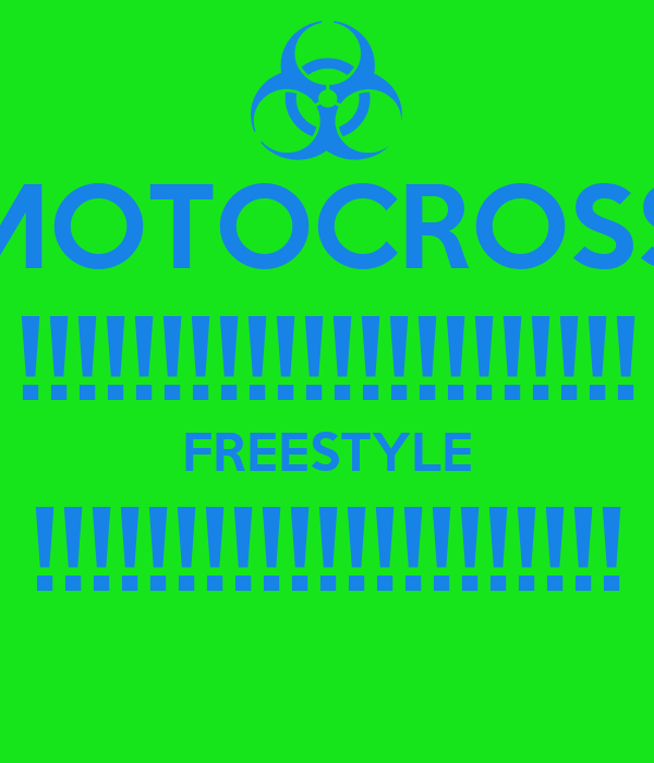 MOTOCROSS !!!!!!!!!!!!!!!!!!!!!! FREESTYLE !!!!!!!!!!!!!!!!!!!!!