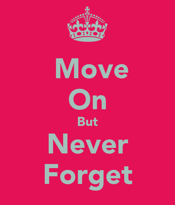 how to forget problems and move on