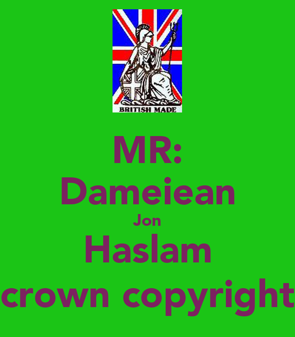MR: Dameiean Jon Haslam (crown copyright)