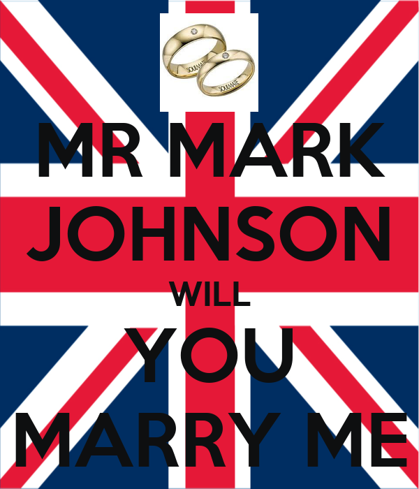 MR MARK JOHNSON WILL YOU MARRY ME