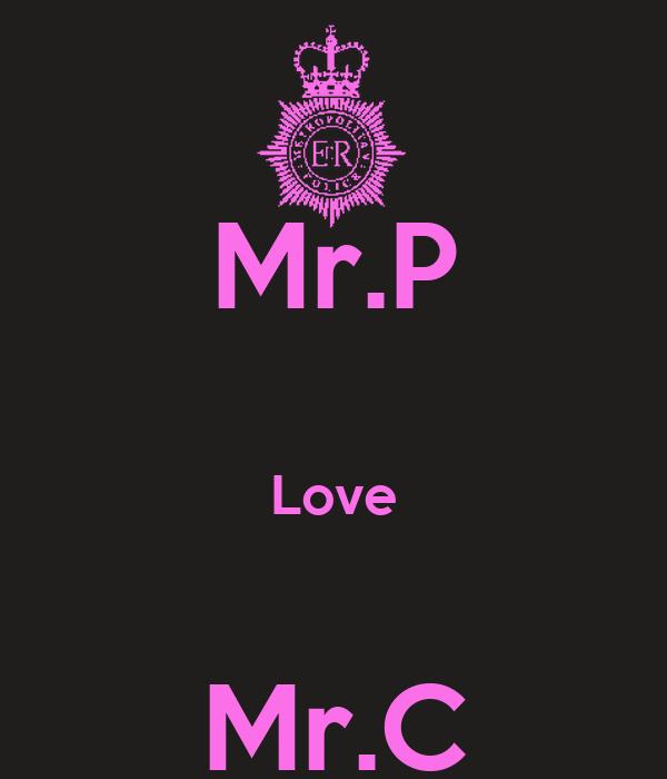 Mr.P  Love  Mr.C