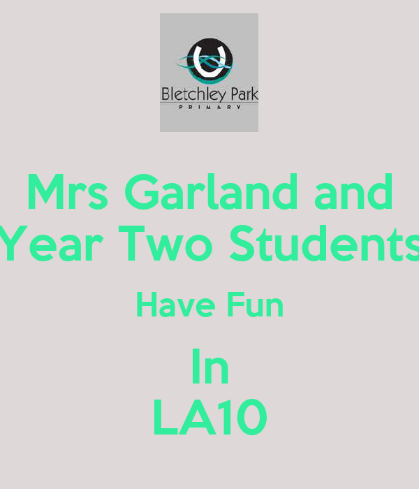 Mrs Garland and Year Two Students Have Fun In LA10