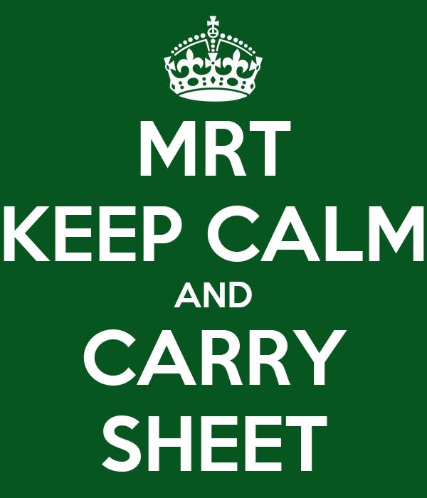 MRT KEEP CALM AND CARRY SHEET