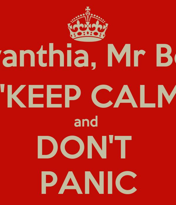 "Ms Dora, Ms Evanthia, Mr Beech, Ms Sylvia ""KEEP CALM and  DON'T  PANIC"