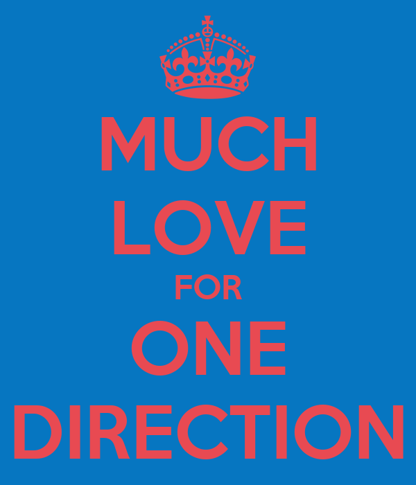 MUCH LOVE FOR ONE DIRECTION