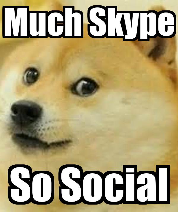 Much Skype So Social