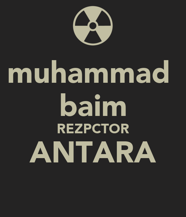 muhammad  baim REZPCTOR ANTARA