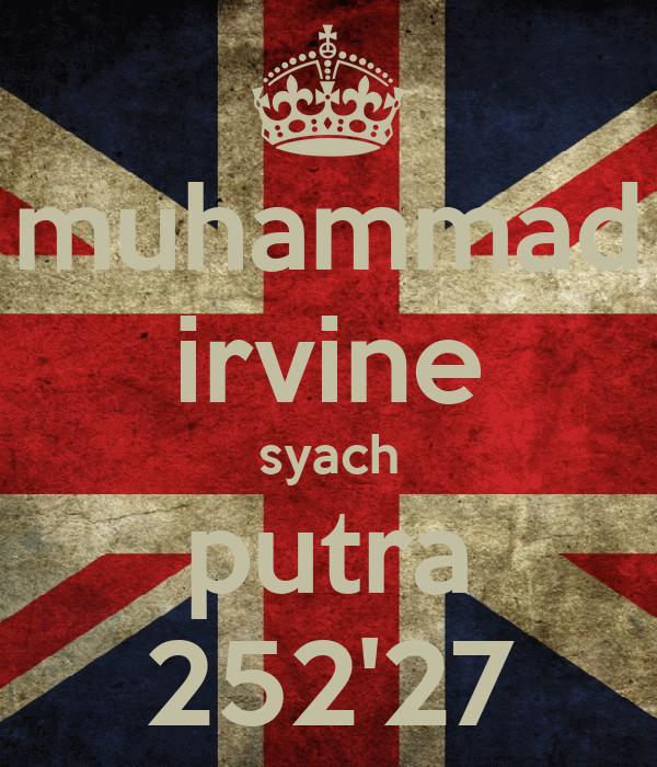 muhammad irvine syach putra 252'27