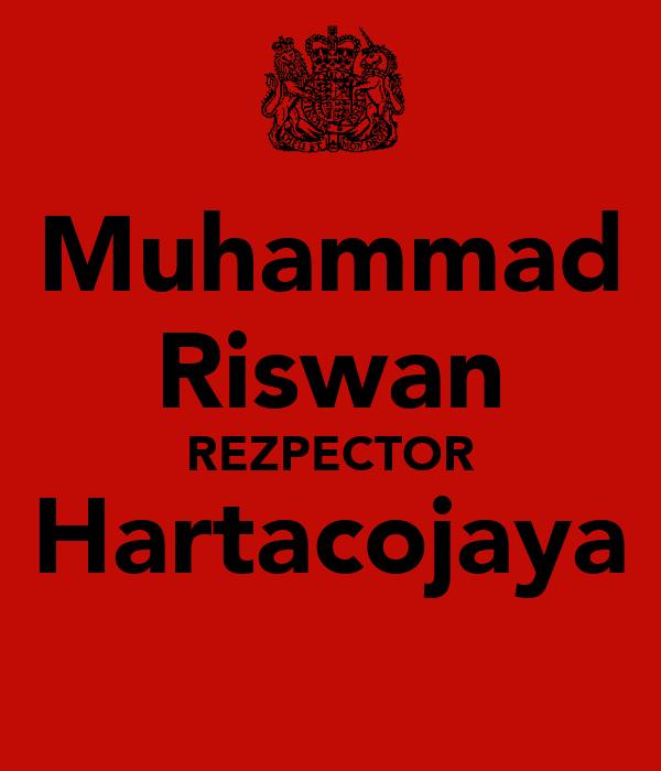 Muhammad Riswan REZPECTOR Hartacojaya
