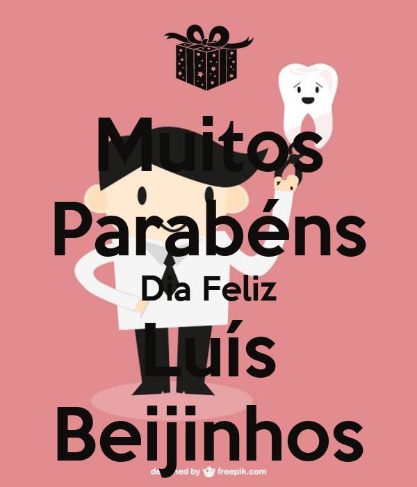 Muitos Parabéns Dia Feliz Luís Beijinhos