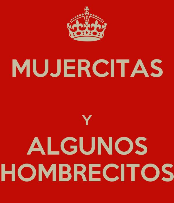 MUJERCITAS  Y ALGUNOS HOMBRECITOS