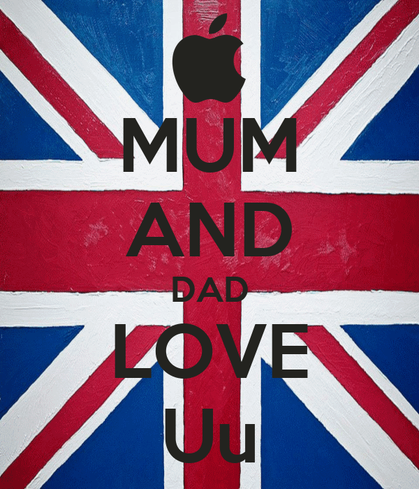 MUM AND DAD LOVE Uu