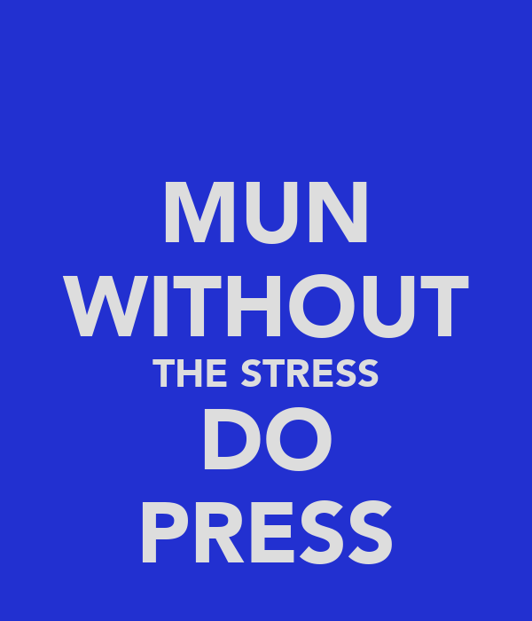 MUN WITHOUT THE STRESS DO PRESS