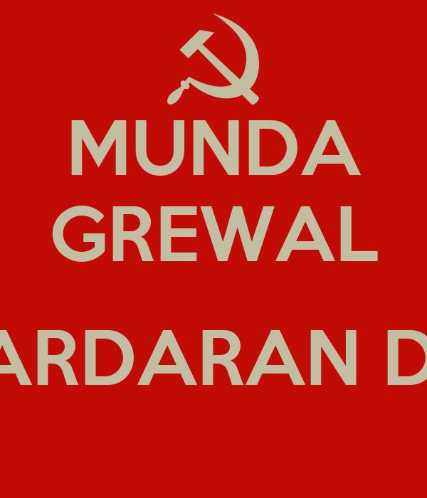 MUNDA GREWAL  SARDARAN DA