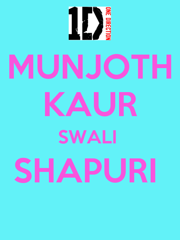 MUNJOTH KAUR SWALI  SHAPURI